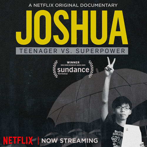 Joshua: Teenager vs. Superpower (Feature Documentary)