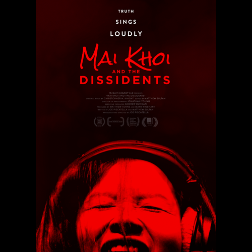 MAI KHOI AND THE DISSIDENTS (Feature Documentary)
